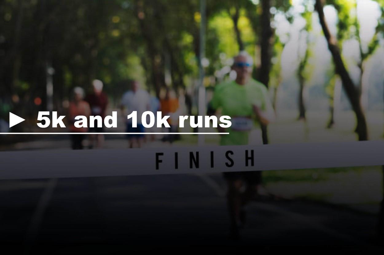 5 and 10k runs